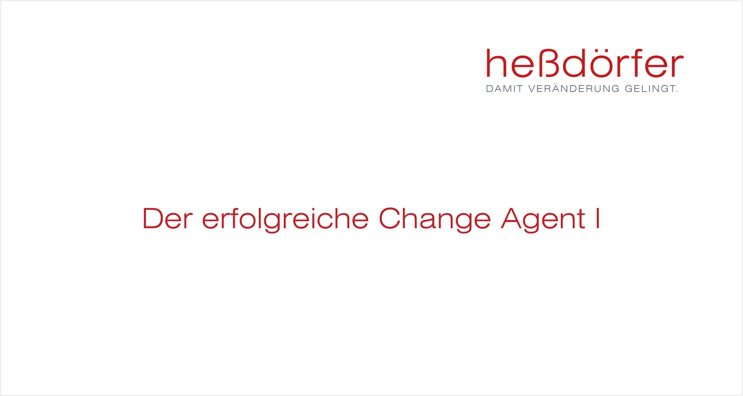 heßdörfer - Der erfolgreiche Change Agent I