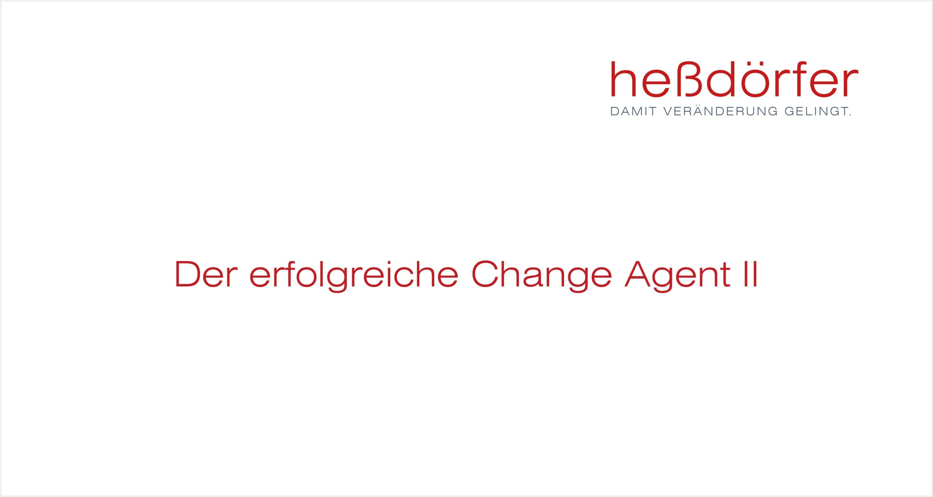 heßdörfer - Der erfolgreiche Change Agent II