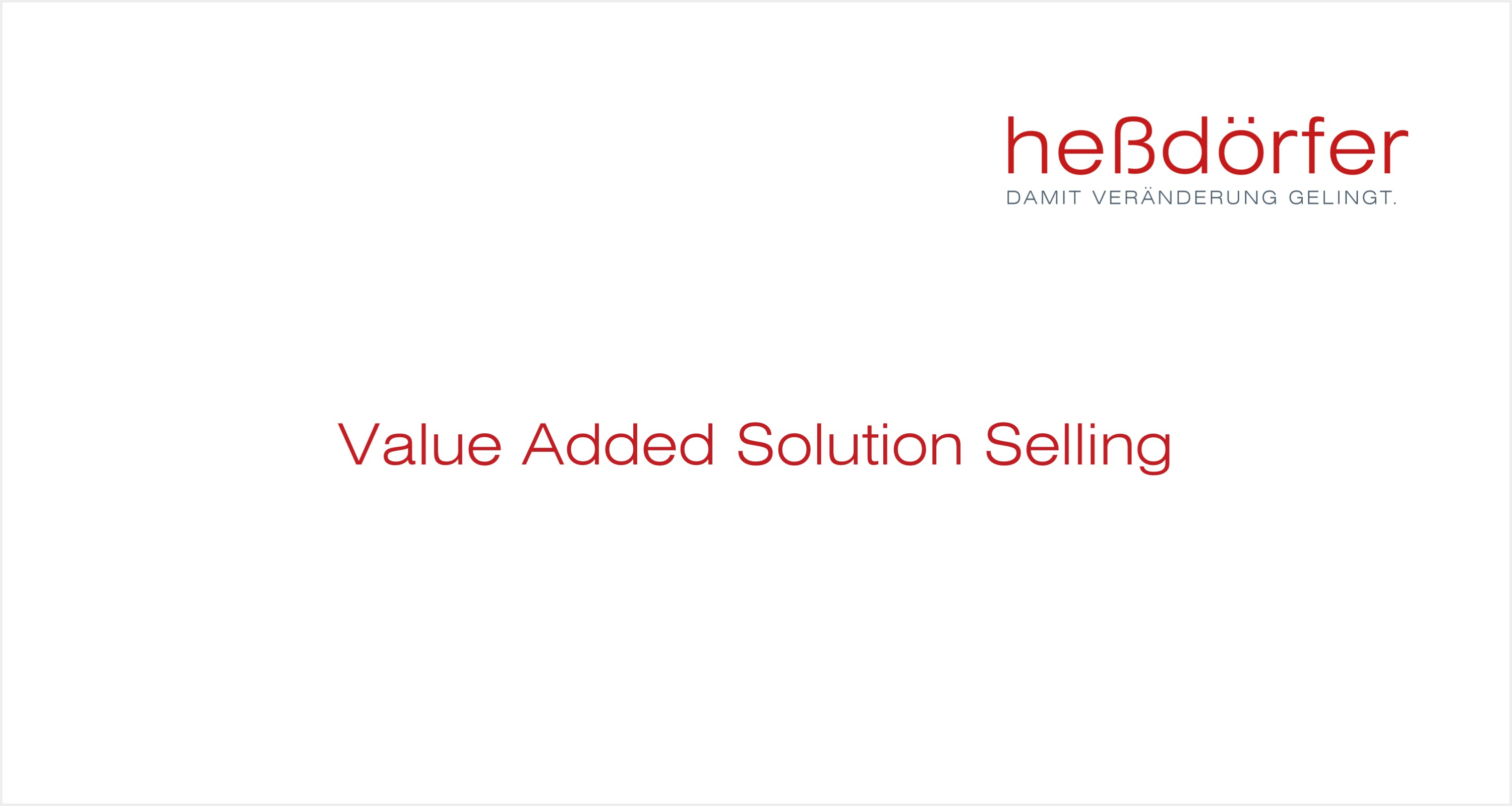 Value Added Solution Selling