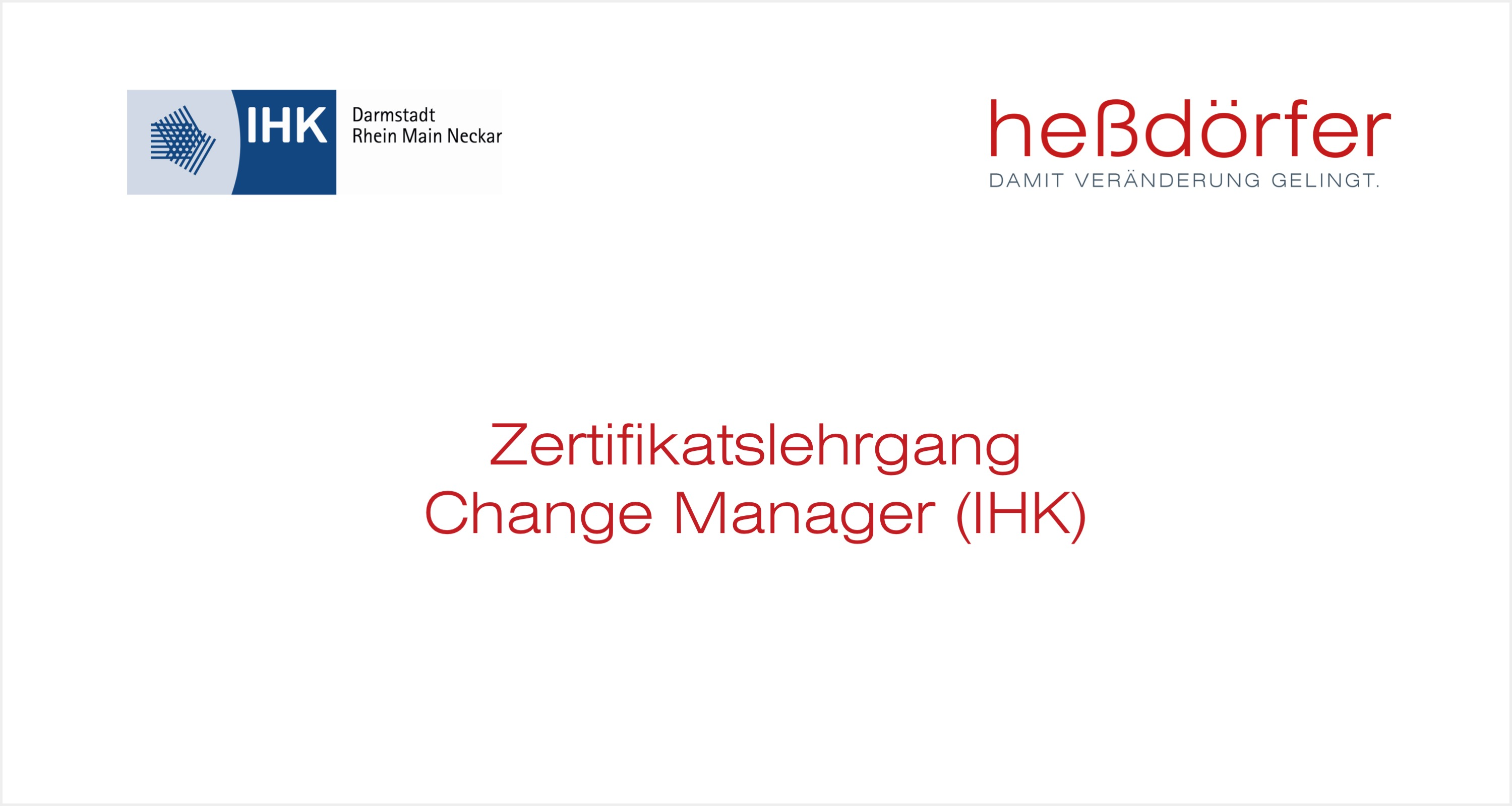 Zertifikatslehrgang - Change Manager (IHK)